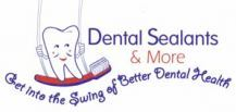 Dental Sealants and More